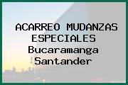 ACARREO MUDANZAS ESPECIALES Bucaramanga Santander