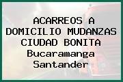 ACARREOS A DOMICILIO MUDANZAS CIUDAD BONITA Bucaramanga Santander