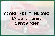 ACARREOS A MUDARSE Bucaramanga Santander