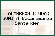ACARREOS CIUDAD BONITA Bucaramanga Santander