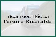 Acarreos Héctor Pereira Risaralda