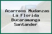 Acarreos Mudanzas La Florida Bucaramanga Santander