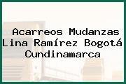Acarreos Mudanzas Lina Ramírez Bogotá Cundinamarca