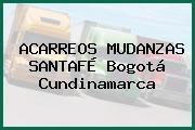 ACARREOS MUDANZAS SANTAFÉ Bogotá Cundinamarca