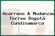 Acarreos & Mudanzas Torres Bogotá Cundinamarca