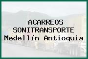 ACARREOS SONITRANSPORTE Medellín Antioquia