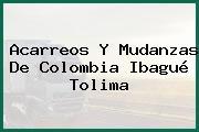 Acarreos Y Mudanzas De Colombia Ibagué Tolima