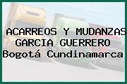 ACARREOS Y MUDANZAS GARCIA GUERRERO Bogotá Cundinamarca
