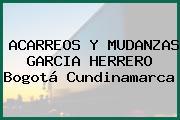 ACARREOS Y MUDANZAS GARCIA HERRERO Bogotá Cundinamarca