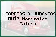 ACARREOS Y MUDANZAS RUÍZ Manizales Caldas