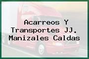 Acarreos Y Transportes JJ. Manizales Caldas