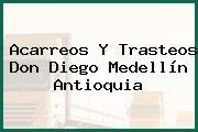 Acarreos Y Trasteos Don Diego Medellín Antioquia