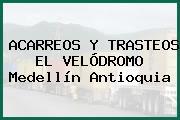 ACARREOS Y TRASTEOS EL VELÓDROMO Medellín Antioquia