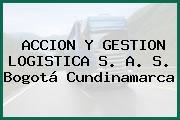 Accion Y Gestion Logistica S. A. S. Bogotá Cundinamarca