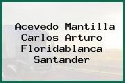 Acevedo Mantilla Carlos Arturo Floridablanca Santander