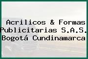 Acrilicos & Formas Publicitarias S.A.S. Bogotá Cundinamarca