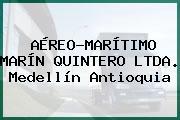 AÉREO-MARÍTIMO MARÍN QUINTERO LTDA. Medellín Antioquia