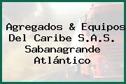 Agregados & Equipos Del Caribe S.A.S. Sabanagrande Atlántico