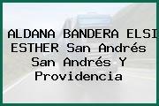 ALDANA BANDERA ELSI ESTHER San Andrés San Andrés Y Providencia