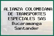 ALIANZA COLOMBIANA DE TRANSPORTES ESPECIALES SAS Bucaramanga Santander