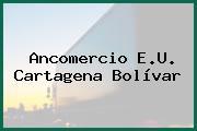 Ancomercio E.U. Cartagena Bolívar