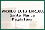 ANGULO LUIS ENRIQUE Santa Marta Magdalena
