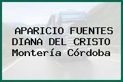 APARICIO FUENTES DIANA DEL CRISTO Montería Córdoba