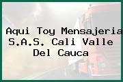 Aqui Toy Mensajeria S.A.S. Cali Valle Del Cauca