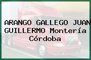 ARANGO GALLEGO JUAN GUILLERMO Montería Córdoba