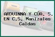 ARDUINNA Y CÚA. S. EN C.S. Manizales Caldas