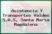 Asistencia Y Transportes Valdes S.A.S. Santa Marta Magdalena
