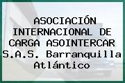 ASOCIACIÓN INTERNACIONAL DE CARGA ASOINTERCAR S.A.S. Barranquilla Atlántico