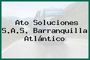Ato Soluciones S.A.S. Barranquilla Atlántico