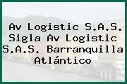 Av Logistic S.A.S. Sigla Av Logistic S.A.S. Barranquilla Atlántico