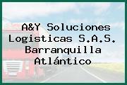 A&Y Soluciones Logisticas S.A.S. Barranquilla Atlántico