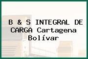B & S INTEGRAL DE CARGA Cartagena Bolívar
