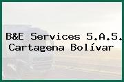 B&E Services S.A.S. Cartagena Bolívar