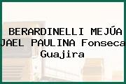 BERARDINELLI MEJÚA JAEL PAULINA Fonseca Guajira