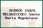 BERRÚO ISAZA MELQUICEDEC Santa Marta Magdalena