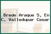 Brede Araque S. En C. Valledupar Cesar