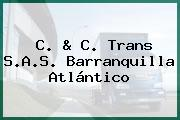 C. & C. Trans S.A.S. Barranquilla Atlántico
