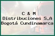 C & M Distribuciones S.A Bogotá Cundinamarca