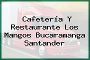 Cafetería Y Restaurante Los Mangos Bucaramanga Santander