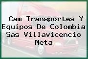 Cam Transportes Y Equipos De Colombia Sas Villavicencio Meta