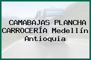 CAMABAJAS PLANCHA CARROCERÍA Medellín Antioquia