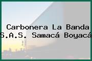 Carbonera La Banda S.A.S. Samacá Boyacá