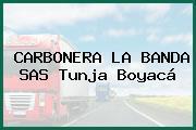 CARBONERA LA BANDA SAS Tunja Boyacá