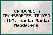 CARBONES Y TRANSPORTES TRAYSO LTDA. Santa Marta Magdalena