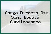 Carga Directa Otm S.A. Bogotá Cundinamarca