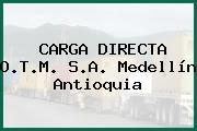 CARGA DIRECTA O.T.M. S.A. Medellín Antioquia